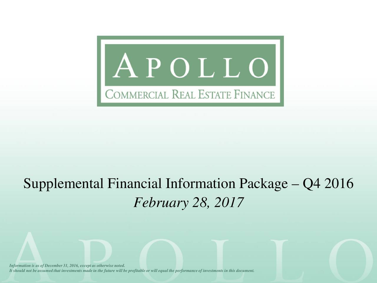 February 28, 2017 Information is asof December 31, 2016, exceptas otherwise noted. It should not be assumed that investments madein the future will be profitable or will equal the performanceof investments in this document.